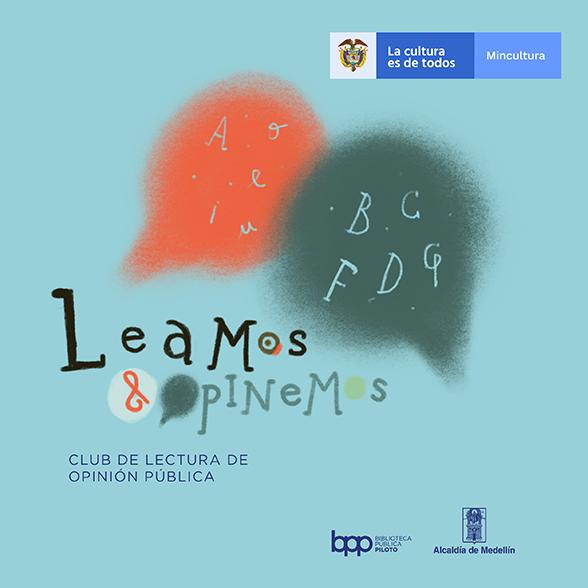 CLUB DE LECTURA DE OPINIÓN PÚBLICA. LEAMOS Y OPINEMOS