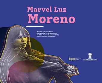 MARVEL LUZ MORENO: REINA DEL CARNAVAL Y AMANTE DE LAS LETRAS