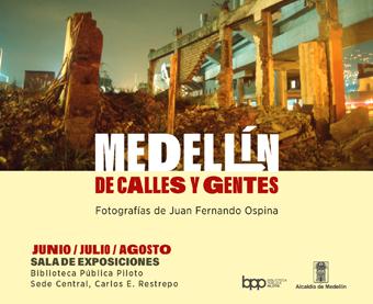 EXPOSICIÓN: MEDELLÍN DE CALLES Y GENTES