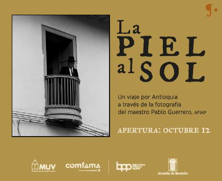 EXPOSICIÓN: LA PIEL AL SOL DEL MAESTRO PABLO GUERRERO – AFIAP